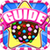 425 Levels Guide & Videos for Candy Crush Saga - Free Edition!